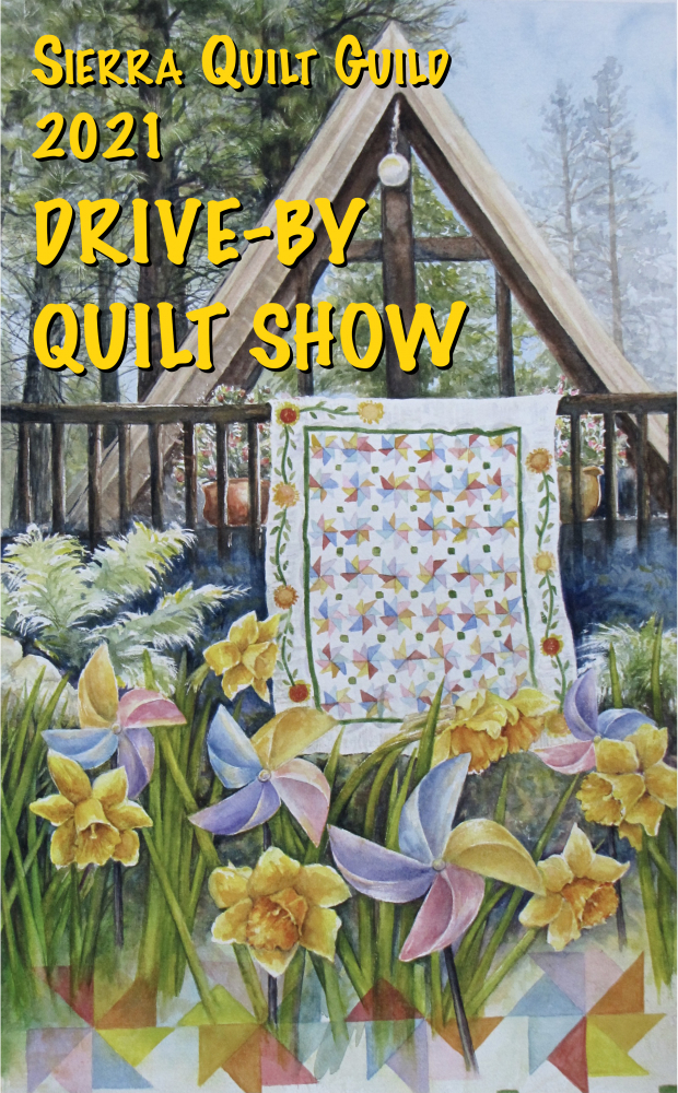 The Sierra Quilt Guild Drive-By Quilt Show